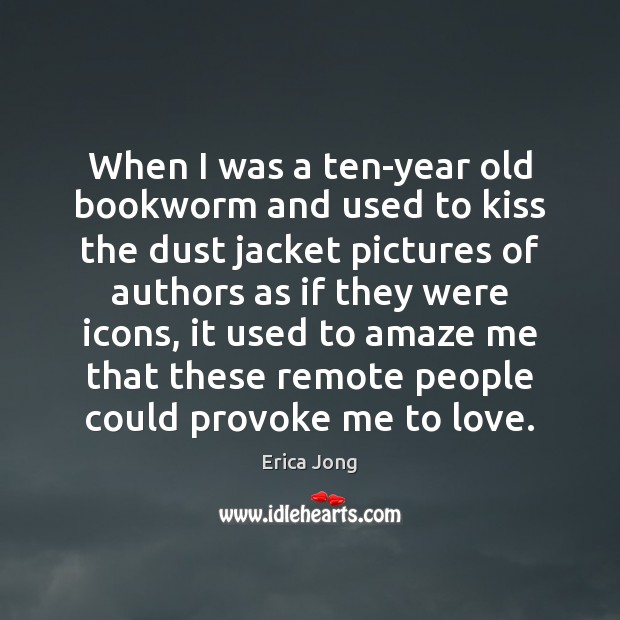 When I was a ten-year old bookworm and used to kiss the Image