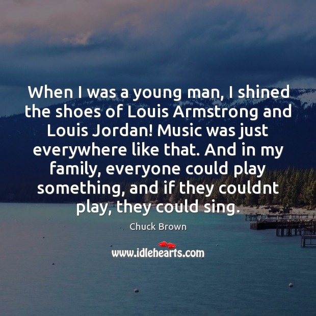Image, When I was a young man, I shined the shoes of Louis