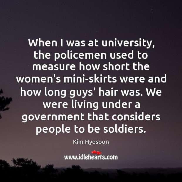 When I was at university, the policemen used to measure how short Image