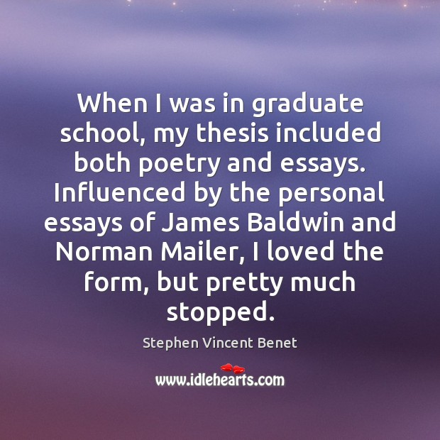 When I was in graduate school, my thesis included both poetry and Stephen Vincent Benet Picture Quote