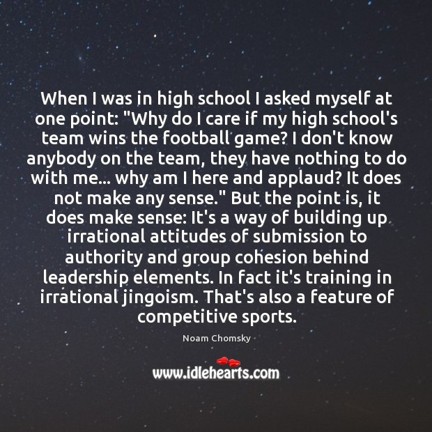 """When I was in high school I asked myself at one point: """" Image"""