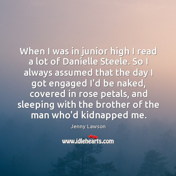 Image, When I was in junior high I read a lot of Danielle