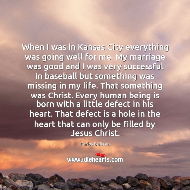 Image, When I was in Kansas City everything was going well for me.