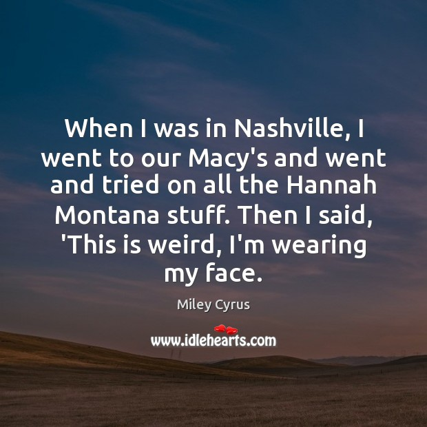 Image, When I was in Nashville, I went to our Macy's and went
