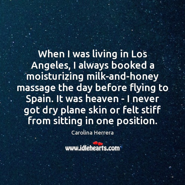 When I was living in Los Angeles, I always booked a moisturizing Image