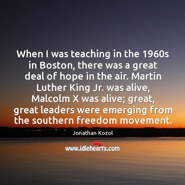 When I was teaching in the 1960s in boston Image