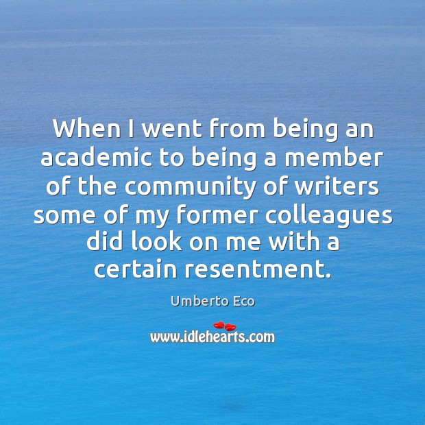 Image, When I went from being an academic to being a member of