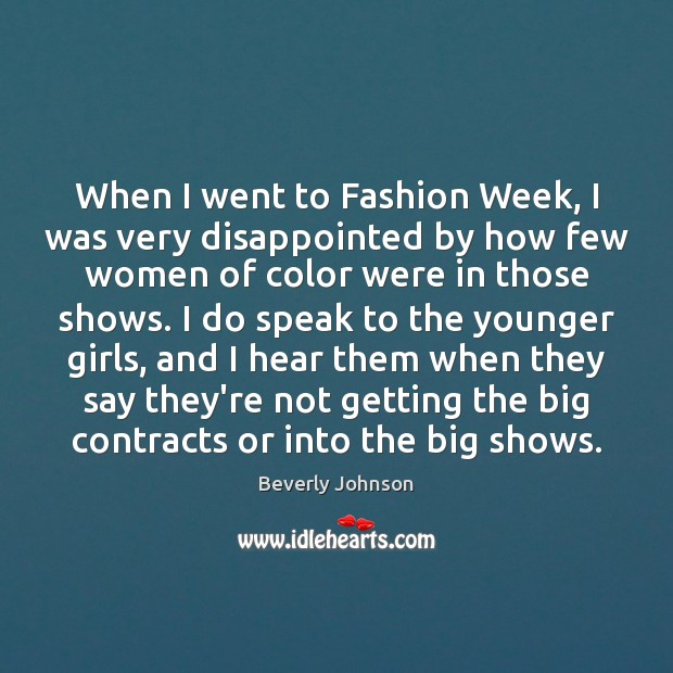 Image, When I went to Fashion Week, I was very disappointed by how