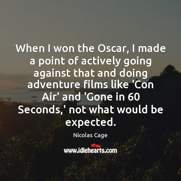 Image, When I won the Oscar, I made a point of actively going