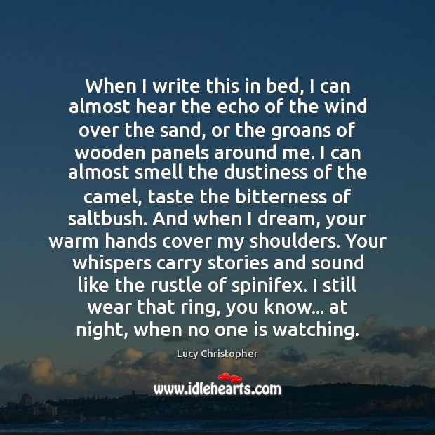 When I write this in bed, I can almost hear the echo Image