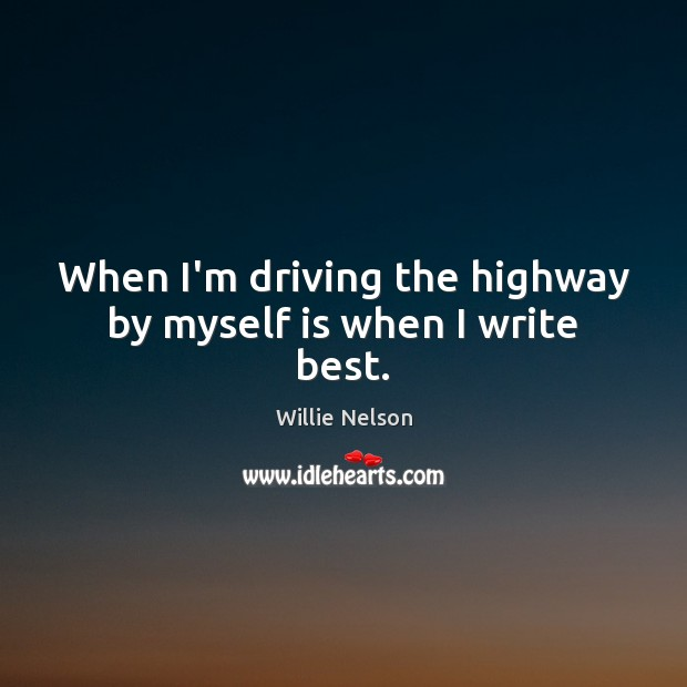 Picture Quote by Willie Nelson