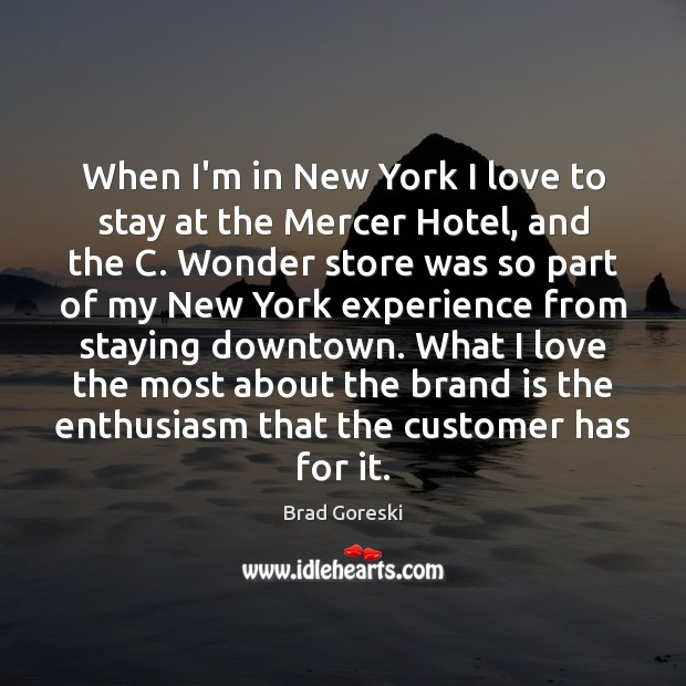 Image, When I'm in New York I love to stay at the Mercer