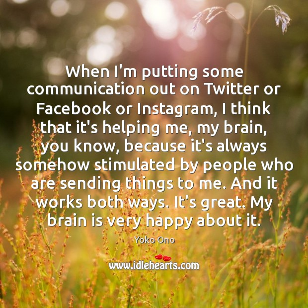 When I'm putting some communication out on Twitter or Facebook or Instagram, Image