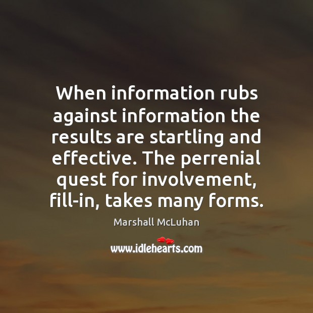 Image, When information rubs against information the results are startling and effective. The
