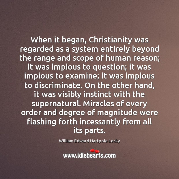 When it began, Christianity was regarded as a system entirely beyond the Image