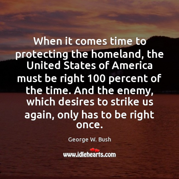 Image, When it comes time to protecting the homeland, the United States of