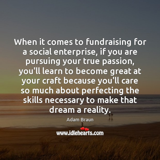 When it comes to fundraising for a social enterprise, if you are Image