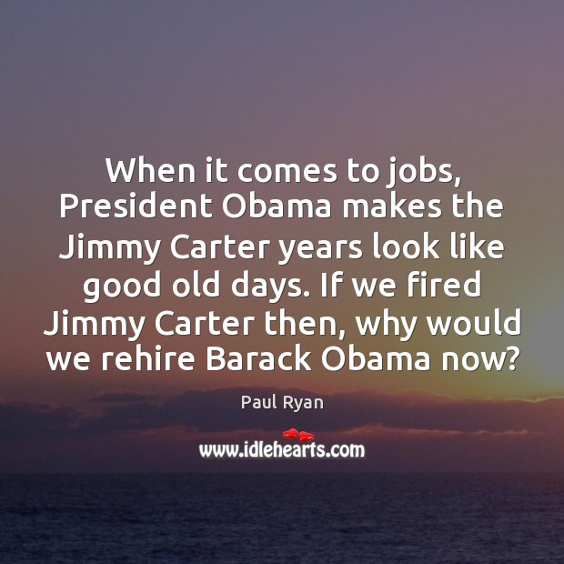 Image, When it comes to jobs, President Obama makes the Jimmy Carter years