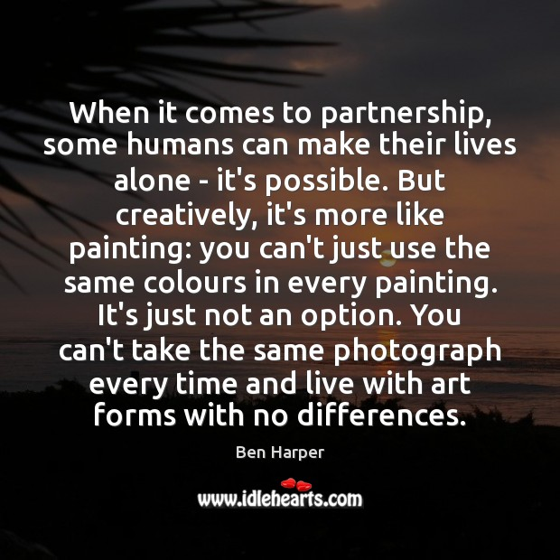 Image, When it comes to partnership, some humans can make their lives alone