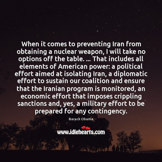 Image, When it comes to preventing Iran from obtaining a nuclear weapon, I