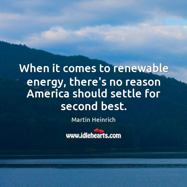 Image, When it comes to renewable energy, there's no reason America should settle