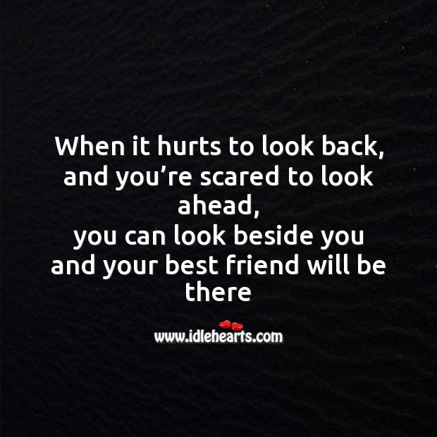 When it hurts to look back Friendship Messages Image
