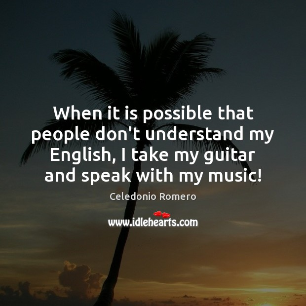 When it is possible that people don't understand my English, I take Image