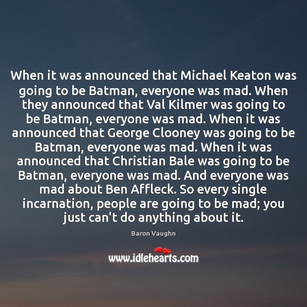 Image, When it was announced that Michael Keaton was going to be Batman,