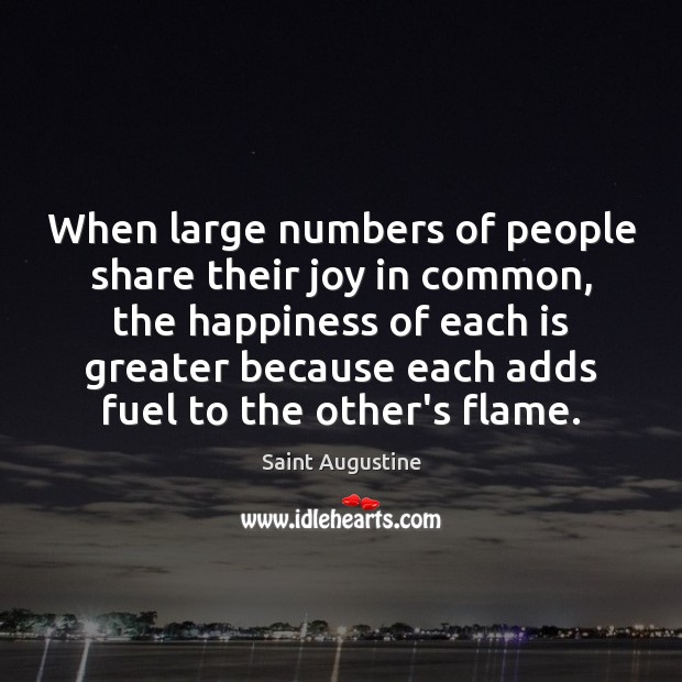 When large numbers of people share their joy in common, the happiness Image
