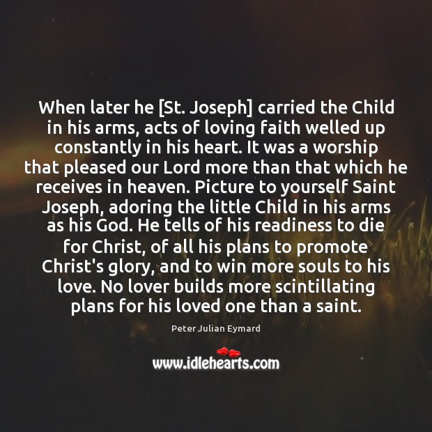 Image, When later he [St. Joseph] carried the Child in his arms, acts