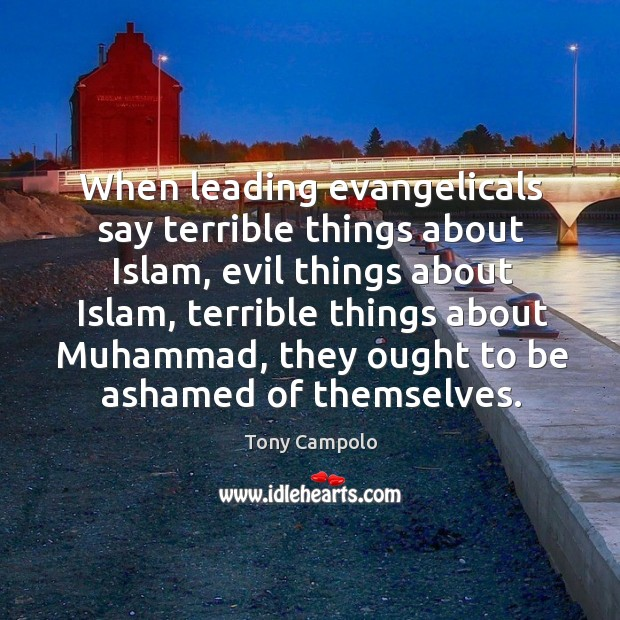 When leading evangelicals say terrible things about islam Image