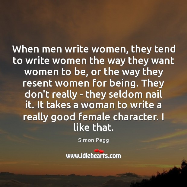 When men write women, they tend to write women the way they Image