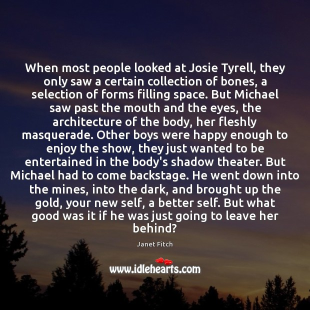When most people looked at Josie Tyrell, they only saw a certain Image