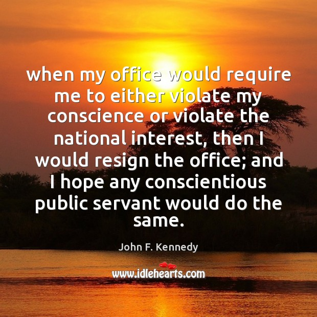Image, When my office would require me to either violate my conscience or