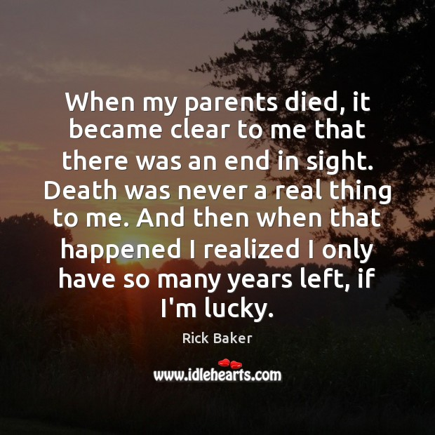 When my parents died, it became clear to me that there was Image