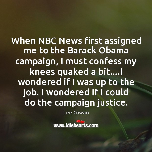 When NBC News first assigned me to the Barack Obama campaign, I Image