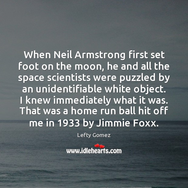 Image, When Neil Armstrong first set foot on the moon, he and all