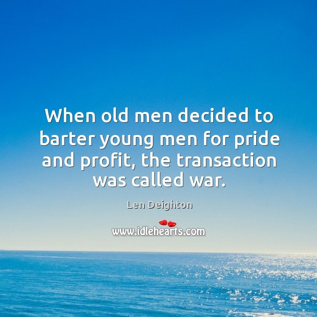 When old men decided to barter young men for pride and profit, Image