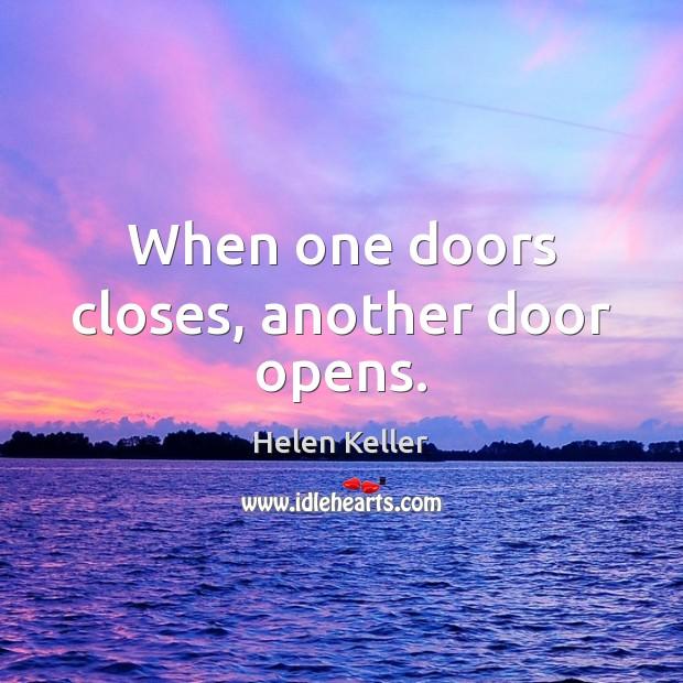 When one doors closes, another door opens. Image