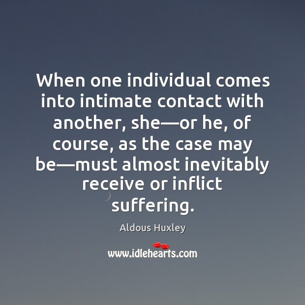 Image, When one individual comes into intimate contact with another, she—or he,