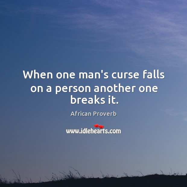 Image, When one man's curse falls on a person another one breaks it.
