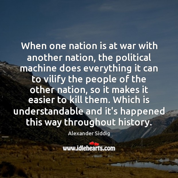 Image, When one nation is at war with another nation, the political machine