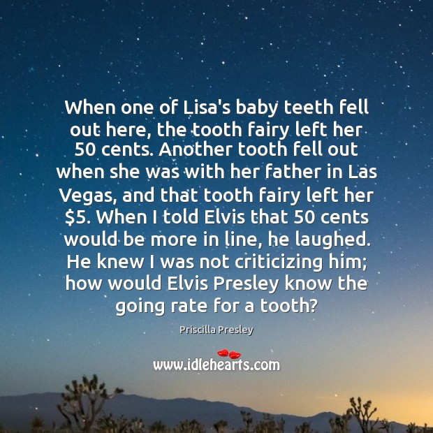 When one of Lisa's baby teeth fell out here, the tooth fairy Image
