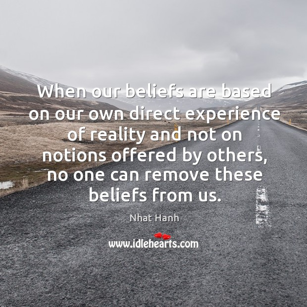 Image, When our beliefs are based on our own direct experience of reality