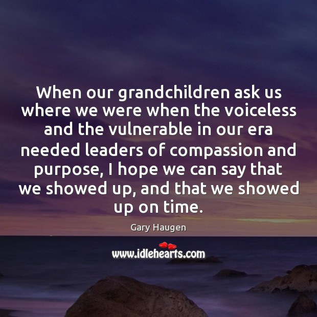 When our grandchildren ask us where we were when the voiceless and Image