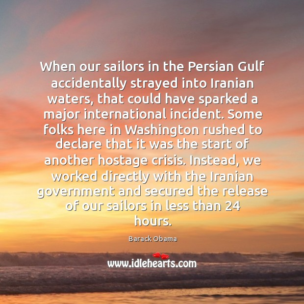 When our sailors in the Persian Gulf accidentally strayed into Iranian waters, Image