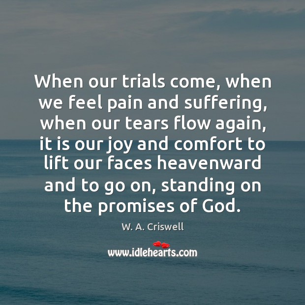 Picture Quote by W. A. Criswell