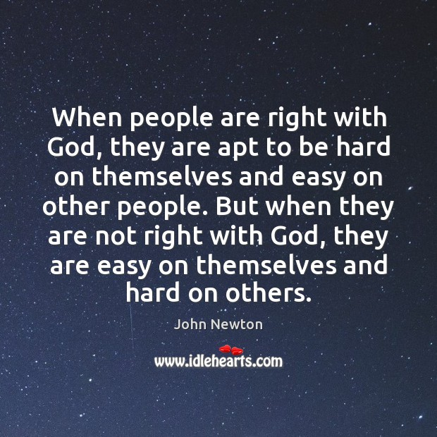 When people are right with God, they are apt to be hard Image