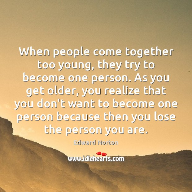 Image, When people come together too young, they try to become one person.