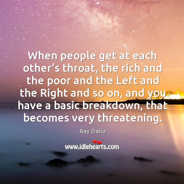 Image, When people get at each other's throat, the rich and the poor